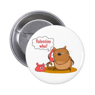 ¿Tarjeta del día de San Valentín quién? Pin Redondo 5 Cm
