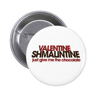 Tarjeta del día de San Valentín Shmalintine Pin Redondo 5 Cm