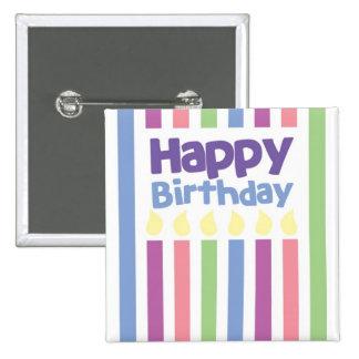Tarjeta del stripey del feliz cumpleaños pin cuadrado