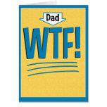 Tarjeta divertida del día de padre: ¡WTF!