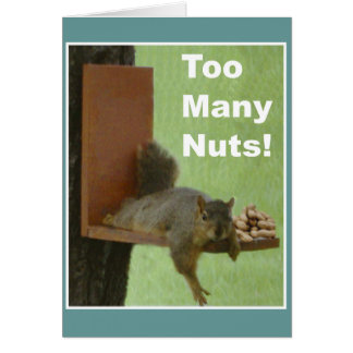Tarjeta divertida del retiro: ¡Demasiadas nueces!