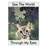 "Tarjeta: ""Vea el mundo a través de mis ojos,"" gato"