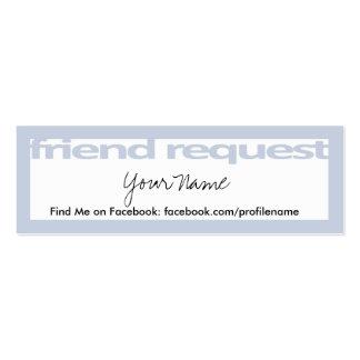 Tarjetas de la petición del amigo tarjetas de visita mini