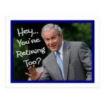 Tarjetas divertidas del retiro---Humor de Bush'ism Tarjetas Postales