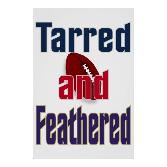 Tarred and Feathered Poster
