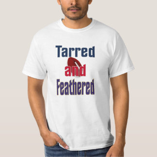Tarred and Feathered T-Shirt