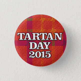 Tartan Day 2015 mini-button Button