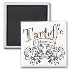 Tartuffe: The Hypocrite Magnet