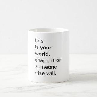 Tasa con un gran mensaje! taza clásica