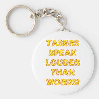 Tasers speak louder than words keychain