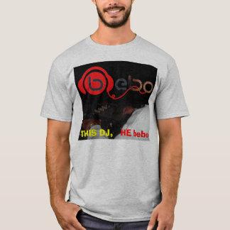 tash 153, 4688009669, THIS DJ, , HE bebo T-Shirt