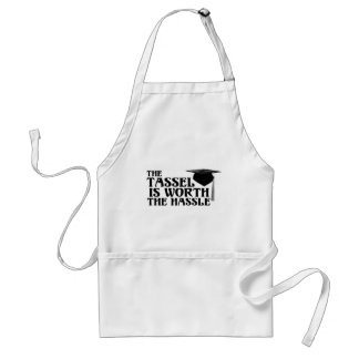 Tassle Worth the Hassel Adult Apron