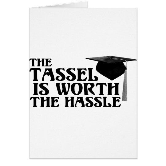 Tassle Worth the Hassel Card