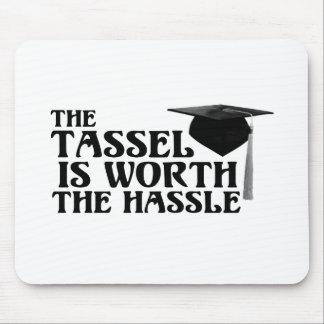 Tassle Worth the Hassel Mouse Pad