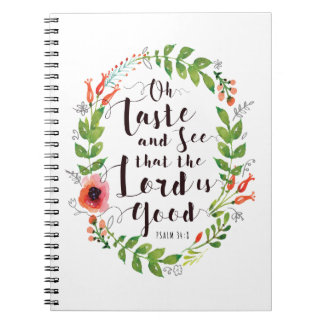 Taste and See the Lord is Good Notebook