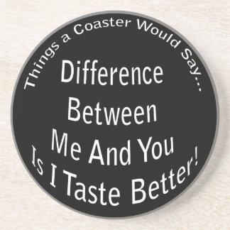 Taste Better Dark Coaster