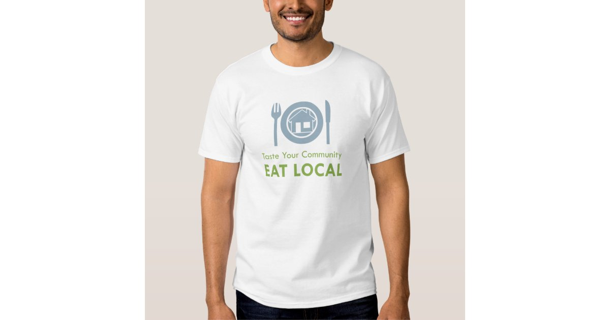 Taste local t shirt zazzle for Local t shirt printing companies