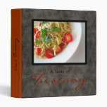 Taste of Tuscany Italian Cookbook Recipe Binder