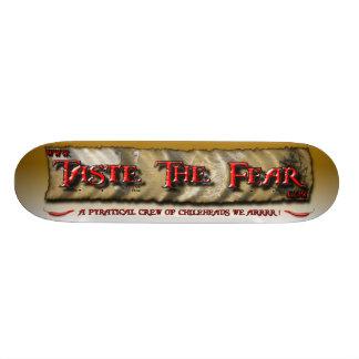 Taste The Fear Skateboard