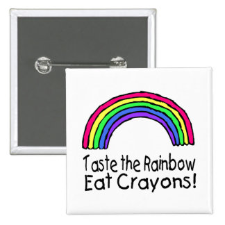 Taste The Rainbow Eat Crayons Button