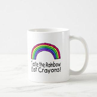 Taste The Rainbow Eat Crayons Coffee Mug