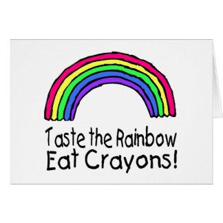 Taste The Rainbow Eat Crayons Greeting Card