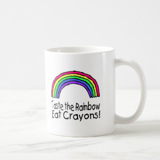 Taste The Rainbow Eat Crayons Classic White Coffee Mug