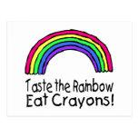 Taste The Rainbow Eat Crayons Post Cards