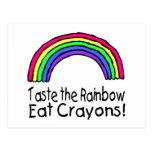 Taste The Rainbow Eat Crayons Postcards