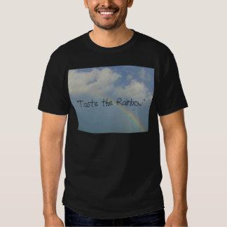 """""""Taste the Rainbow"""" Shirt"""