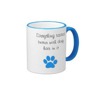 Tastes better with dog hair ringer coffee mug
