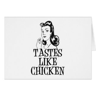 Tastes Like Chicken Retro Lady Card