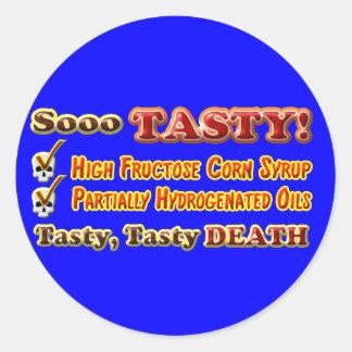 Tasty Death Hydrogenated Fructose Design Classic Round Sticker