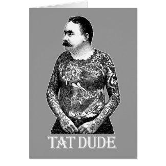 Tat Dude Card