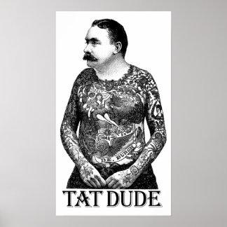 Tat Dude Poster