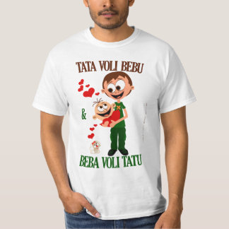 Tata Voli Bebu (Daddy Loves Baby) bela (white) T-Shirt