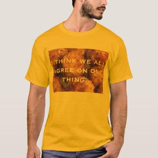 tater tot consensus T-Shirt