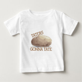 Taters Gonna Tate Baby T-Shirt