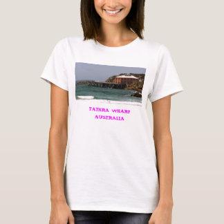 TATHRA WHARF AUSTRALIA T-Shirt