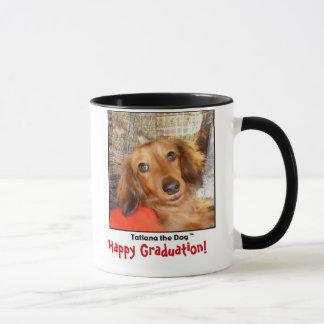 Tatiana The Dog mug, Happy Graduation! Mug