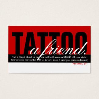 tattoo a friend referral program business card