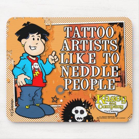 Tattoo Artist Mouse Pad
