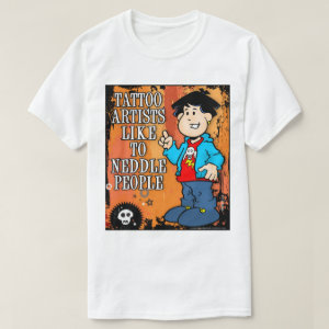 Tattoo Artist T-Shirt