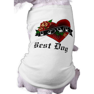 Tattoo Love Best Dog Shirt