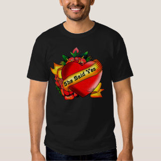 Tattoo style, she said yes T-Shirt