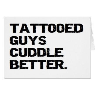 tattooed guys cuddle better card