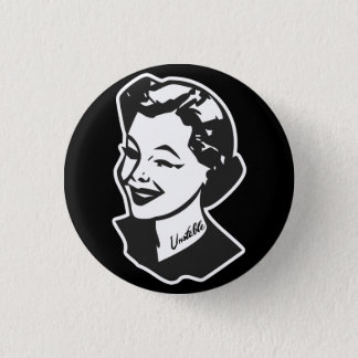 Tattooed Housewife - Unstable Pinback Button