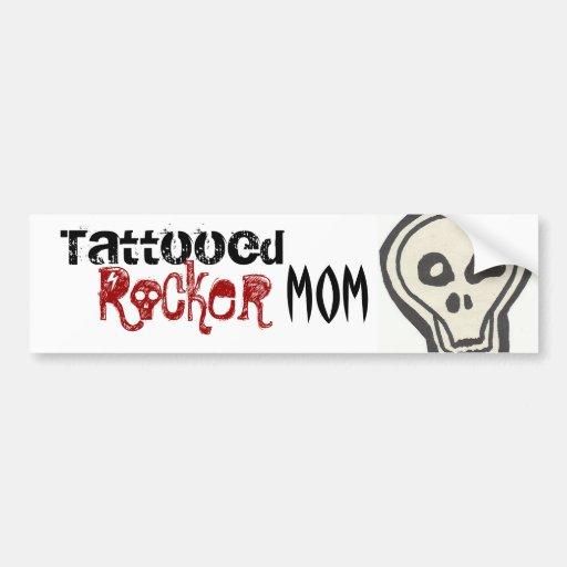 Tattooed Rocker Mom Sticker Bumper Sticker