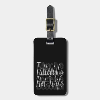 Tattooists Hot Wife Luggage Tag