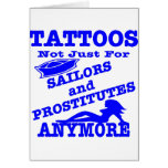 Tattoos Not Just For Sailors & Prostitutes Anymore Greeting Card